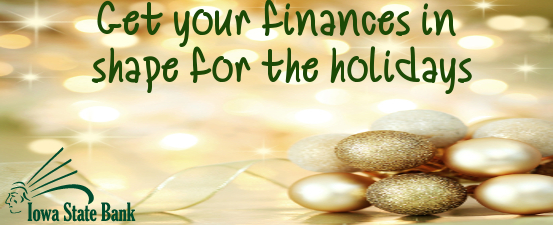 Are you ready for the holiday shopping season? Get your finances in shape today.